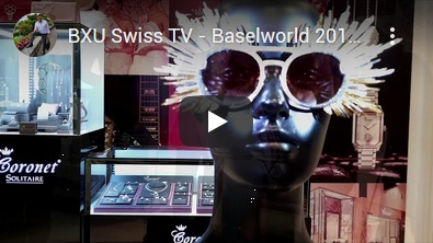 BXU Swiss TV - Baselworld 2019 Film